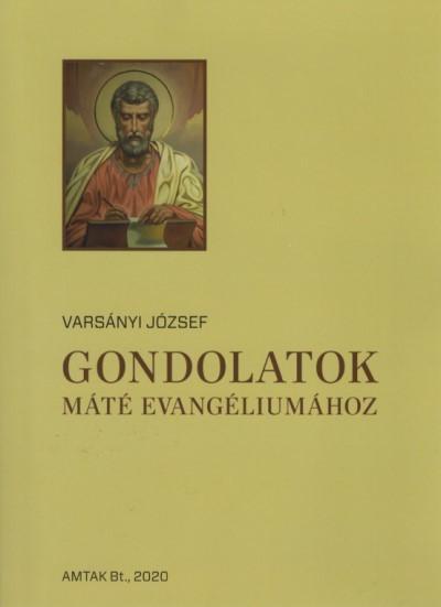 Varsányi József - Gondolatok Máté evangéliumához