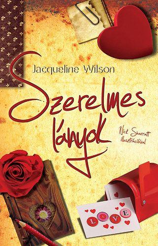 Jacqueline Wilson - Szerelmes lányok