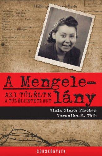 Viola Stern Fischer - A Mengele-lány