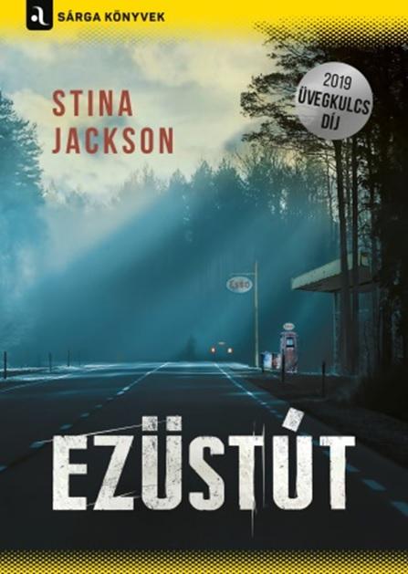 Stina Jackson - Ezüstút