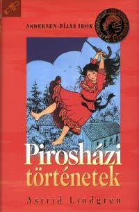 Astrid Lindgren - Pirosházi történetek