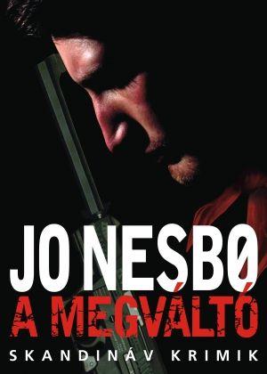 Jo Nesbø - A megváltó