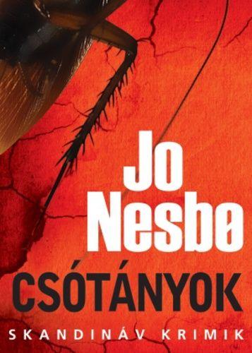 Jo Nesbø - Csótányok