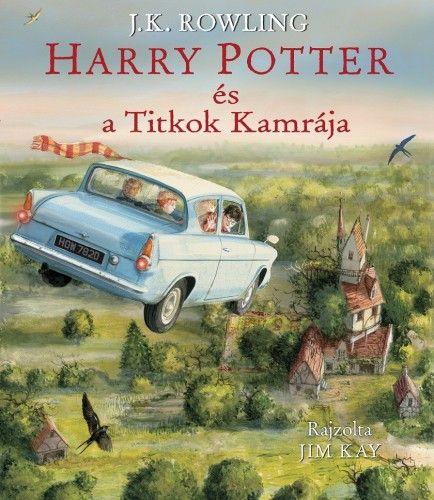 J. K. Rowling - Harry Potter és a Titkok Kamrája - Illusztrált kiadás
