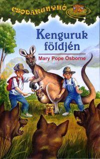 Mary Pope Osborne  - Kenguruk földjén