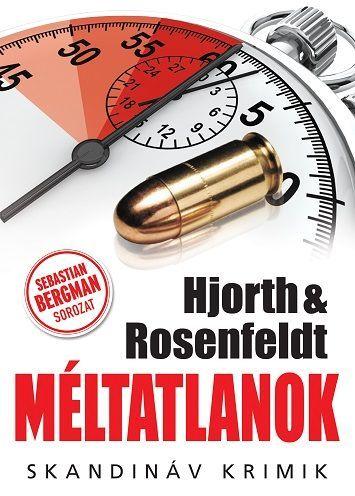Hjorth & Rosenfeldt - Méltatlanok