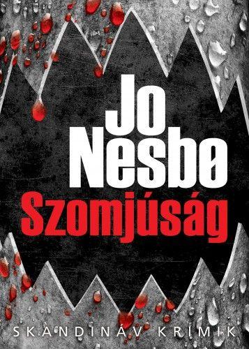 Jo Nesbø - Szomjúság