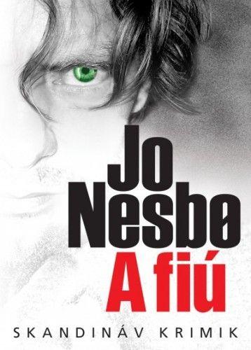 Jo Nesbø - A fiú