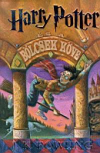 J. K. Rowling - Harry Potter és a bölcsek köve