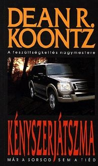 Dean R. Koontz - Kényszerjátszma