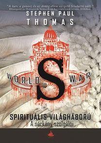Stephen Paul Thomas - World War S - A sárkány szolgálói