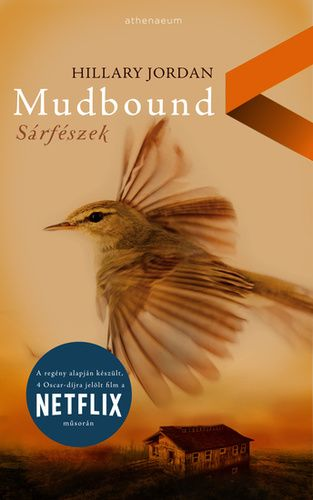 Hillary Jordan - Mudbound - Sárfészek