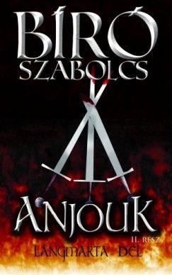 Bíró Szabolcs - Anjouk II.