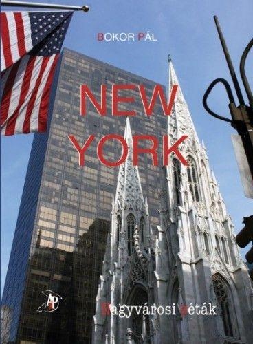 Bokor Pál - New York - Nagyvárosi séták