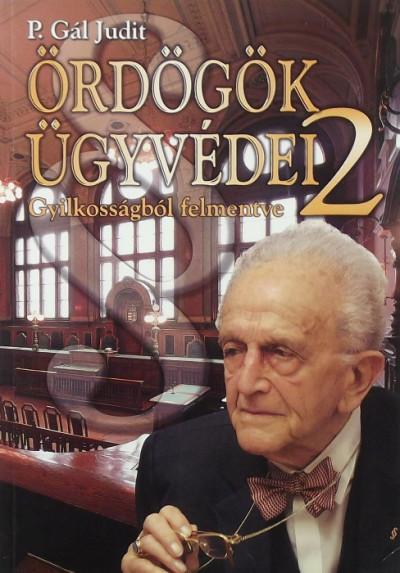 P. Gál Judit - Ördögök ügyvédei 2.