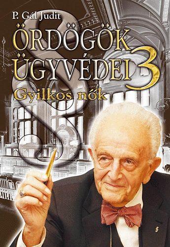 P. Gál Judit - Ördögök ügyvédei 3.