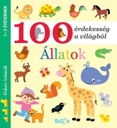 100 érdekesség a világból - Állatok