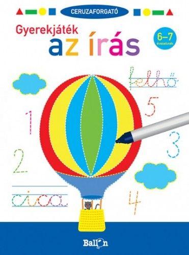 Ceruzaforgató - Gyerekjáték az írás 6-7