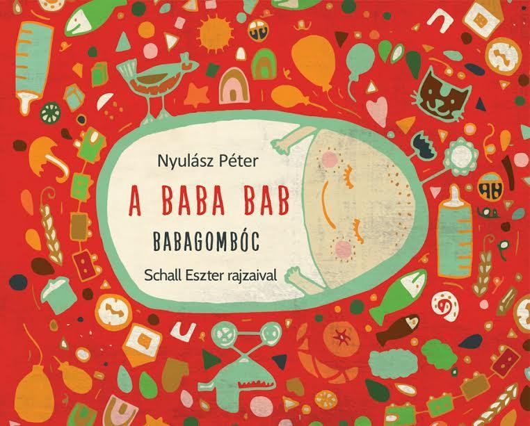 Nyulász Péter - A baba bab - Babagombóc