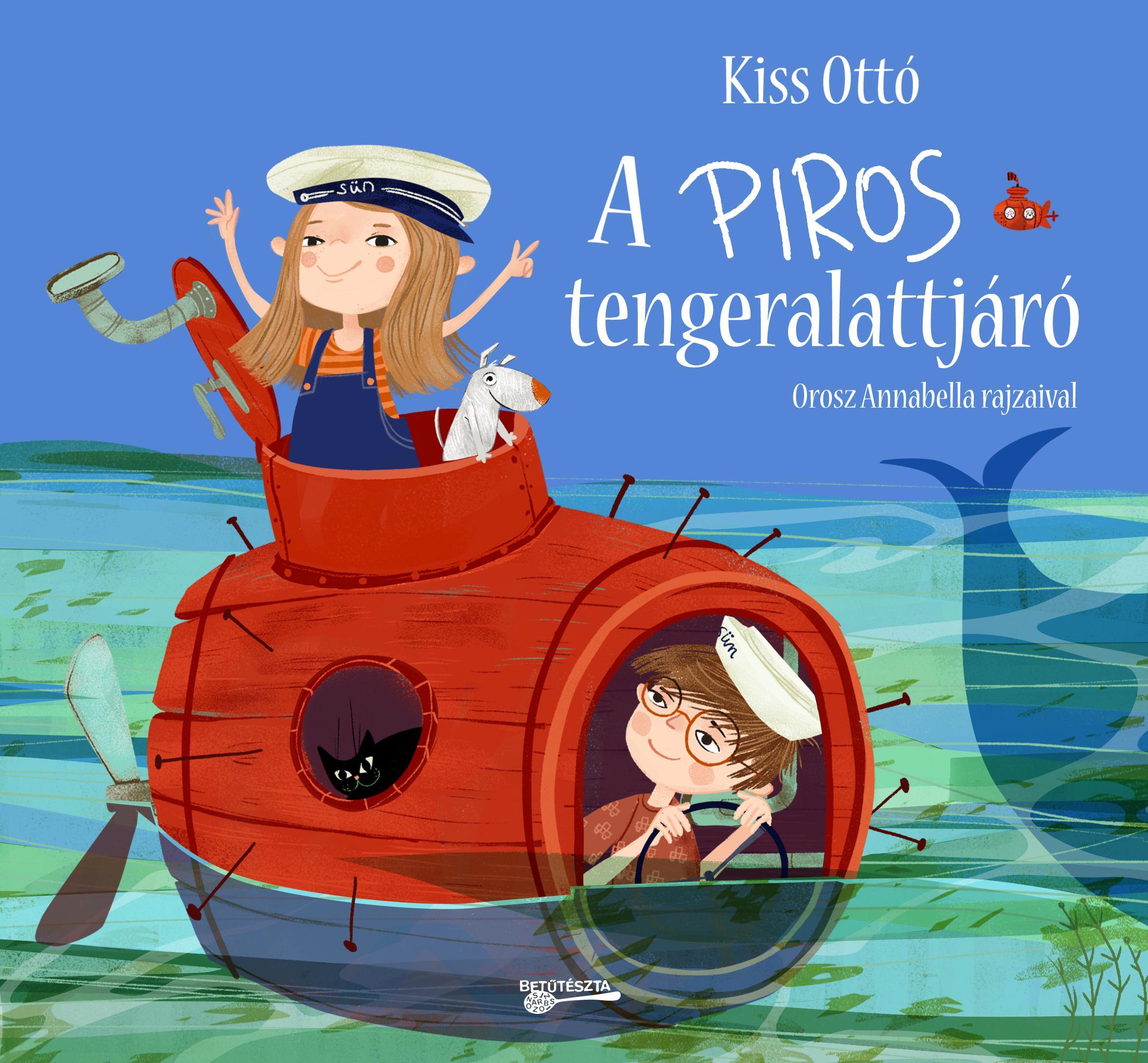 Kiss Ottó - A piros tengeralattjáró