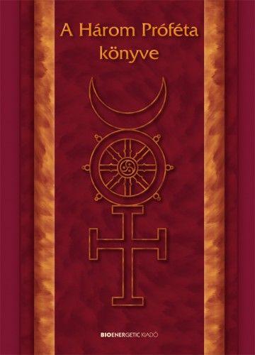 Varga László - A három próféta könyve