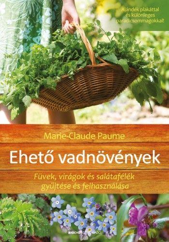 Marie-Claude Paume - Ehető vadnövények