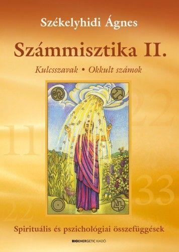 Székelyhidi Ágnes - Számmisztika II. - Átdolgozott kiadás