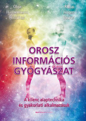 Olga Häusermann Potschtar - Orosz információs gyógyászat