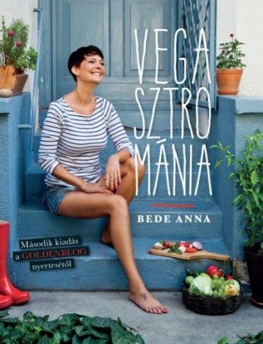 Bede Anna - Vegasztrománia - 2. kiadás