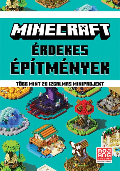 Minecraft: Érdekes építmények - Több mint 20 izgalmas miniprojekt