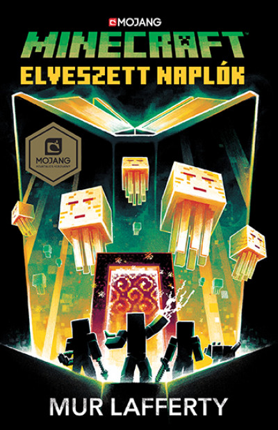 Mur Lafferty - Minecraft - Elveszett naplók