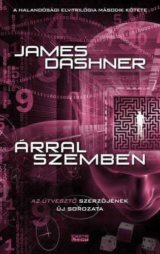 James Dashner - Árral szemben