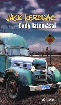 Jack Kerouac - Cody látomásai