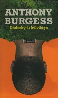 Anthony Burgess - Enderby úr külvilága