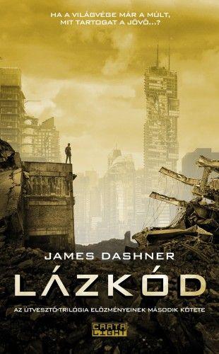 James Dashner - Lázkód