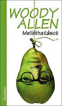 Woody Allen - Mellékhatások
