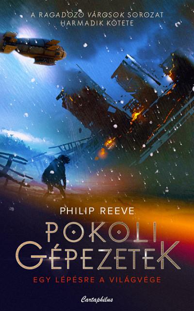 Philip Reeve - Pokoli gépezetek