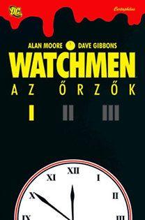 Alan Moore - Watchmen I. - Az őrzők