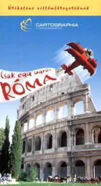 Kudar Lajos - Csak egy ugrás Róma