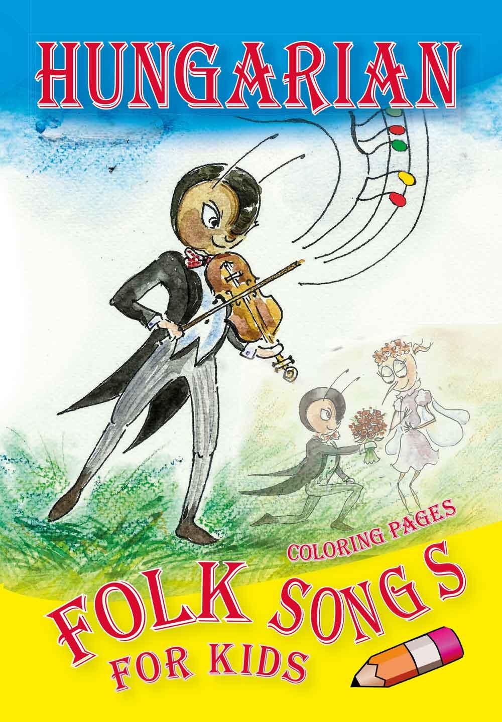 Kolozsvári Ildikó - Hungarian Folk Songs for kids