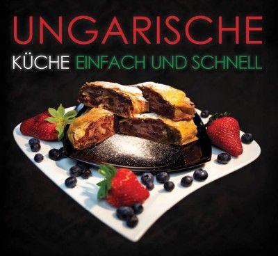 Kolozsvári Ildikó - Ungarische Küche