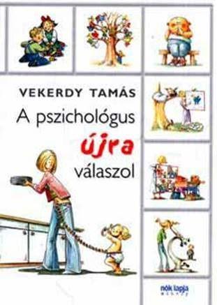 Vekerdy Tamás - A pszichológus újra válaszol
