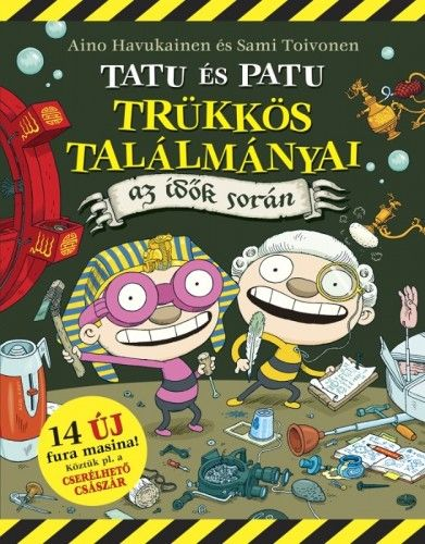 Aino Havukainen - Tatu és Patu trükkös találmányai az idők során