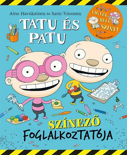 Aino Havukainen - Tatu és Patu színező foglalkoztatója