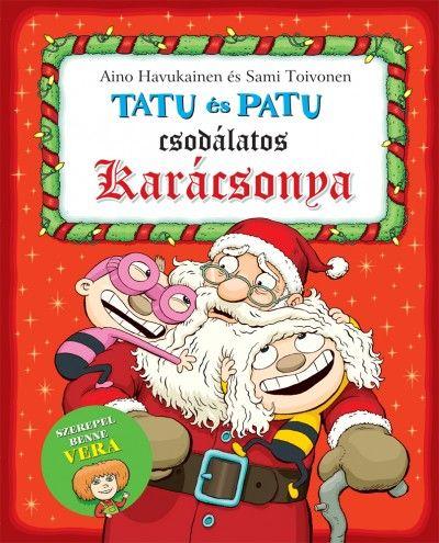 Aino Havukainen - Tatu és Patu csodálatos karácsonya