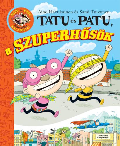 Aino Havukainen - Tatu és Patu, a szuperhősök