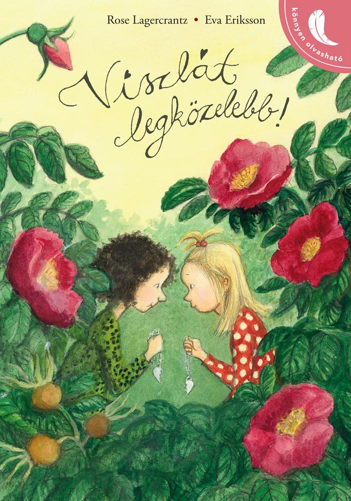 Rose Lagercrantz - Viszlát legközelebb!