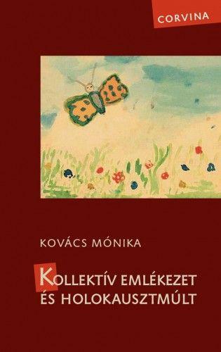 Hevesi Judit - Kollektív emlékezet és holokausztmúlt
