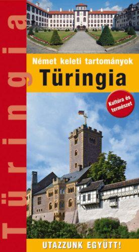 Kovács Éva - Türingia - Útikönyv - Utazzunk Együtt!