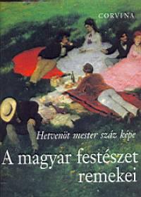 Vadas József - A magyar festészet remekei - Hetvenöt mester száz képe